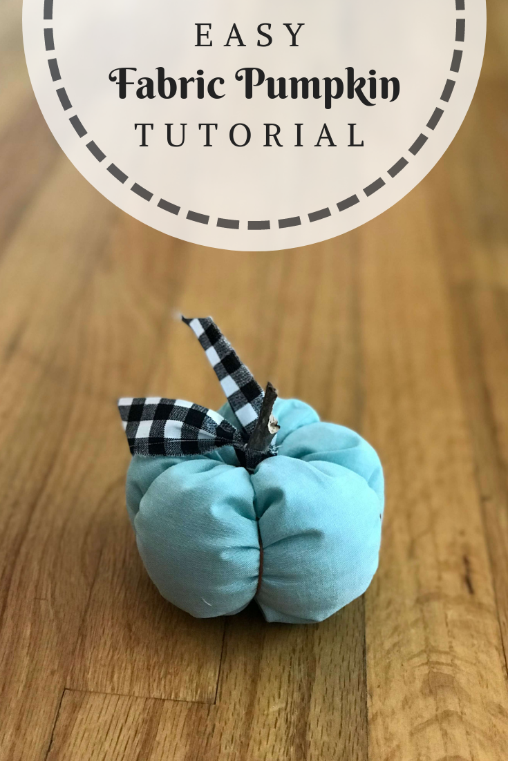 Mini Aqua Pumpkin Fabric Tutorial